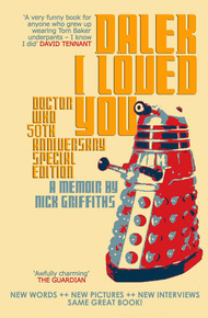 Dalek_i_loved_you_-_nick_griffiths_cover_final